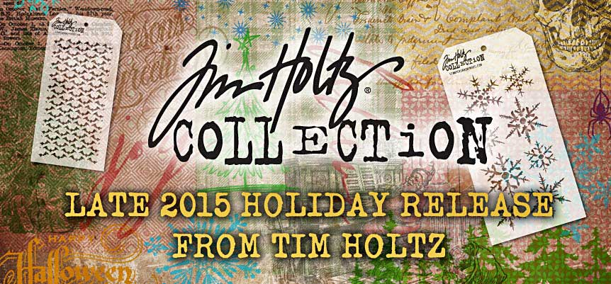Tim Holtz - New for 2015
