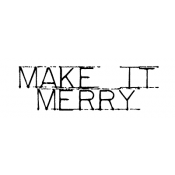 Wendy Vecchi Wood Mounted Stamp - Make It Merry E2-2465