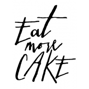 Tim Holtz Wood Mounted Stamp - Written Eat More Cake J1-2584