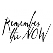 Tim Holtz Wood Mounted Stamp - Written Remember The Now J2-2574