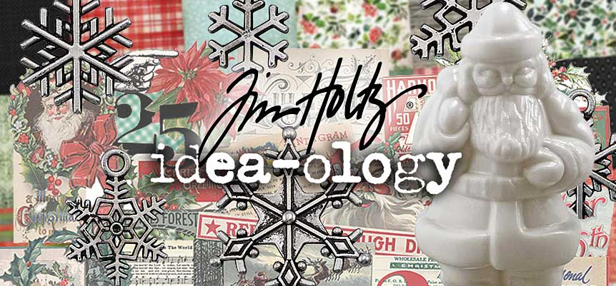 New Tim Holtz Christmas Idea-ology