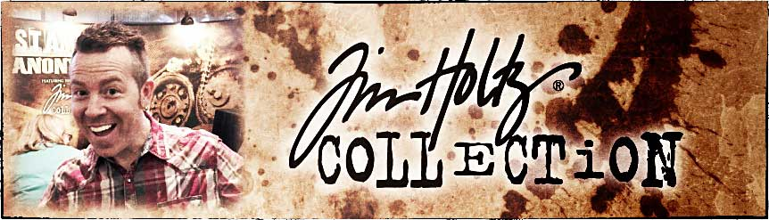 Tim Holtz Collection at Stampers Anonymous